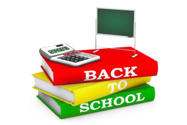 Rekenmachine met blackboard over boeken met back to school-teken op een witte achtergrond. 3d-rendering