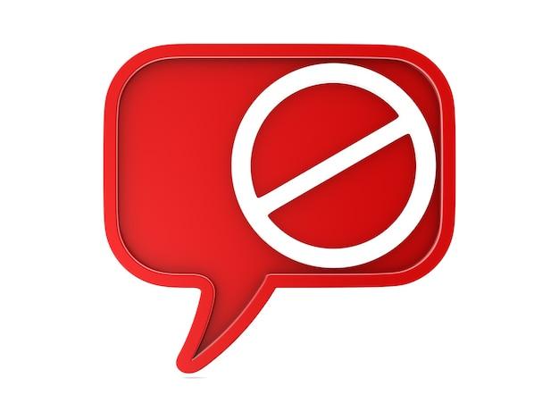 Rode zeepbel spreken en verboden teken op wit oppervlak. geïsoleerde 3d-afbeelding