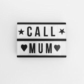 Roep de inscriptie van de moeder op wit bord