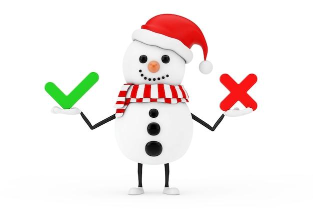 Sneeuwpop in santa claus hat karakter mascotte met rode kruis en groen vinkje, bevestigen of ontkennen, ja of nee pictogram teken op een witte achtergrond. 3d-rendering