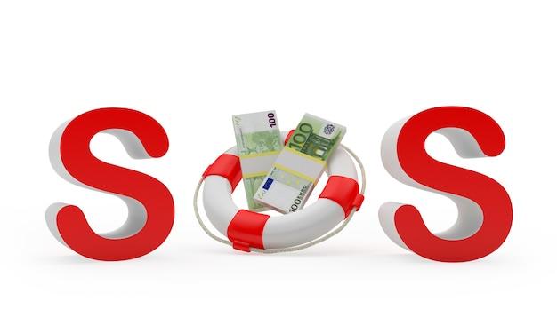 Sos-teken en reddingsboei met 3d eurobankbiljetten