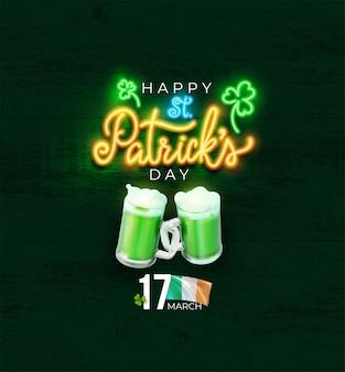 St. patrick's day groen bier partij uitnodiging poster. neon kalligrafie belettering happy st patrick's day. realistische ontwerpelementen. vector illustratie geïsoleerd op groene achtergrond.