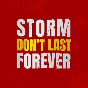 Storm duurt niet eeuwig citaat