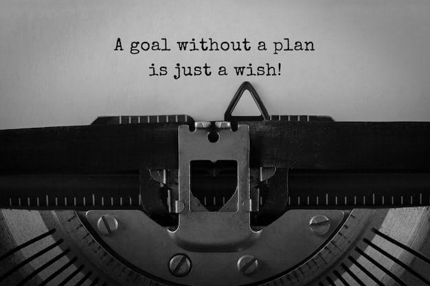 Tekst een doel zonder plan is slechts een wens die op een retro typemachine is getypt