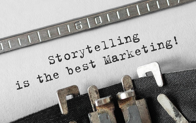Text storytelling is de beste marketing die op een retro typemachine is getypt