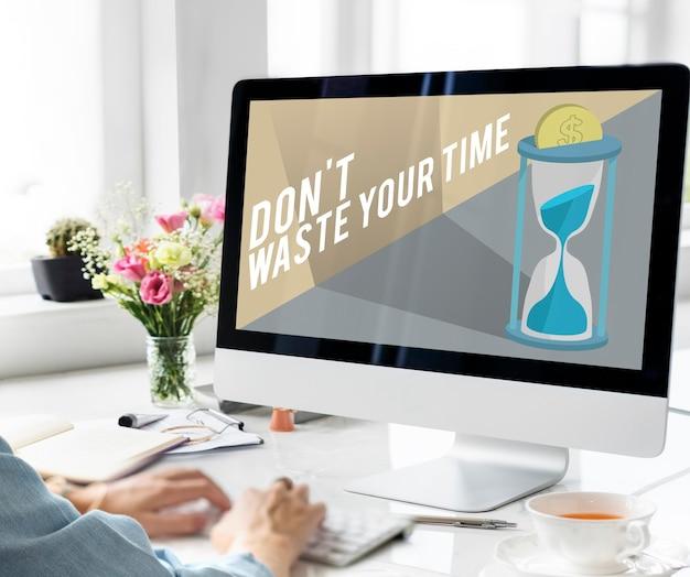 Verspil je tijd niet concept