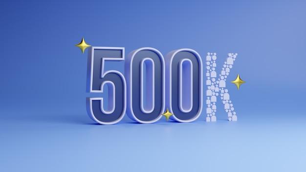 Vijfhonderdduizend 500k witte aanmelding blauwe achtergrond bedankt 500k volgers design3d render