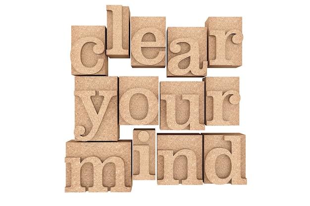 Vintage houtsoort drukblokken met clear your mind slogan op een witte achtergrond