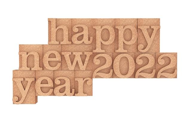 Vintage houtsoort drukblokken met happy new 2022 year slogan op een witte achtergrond. 3d-rendering