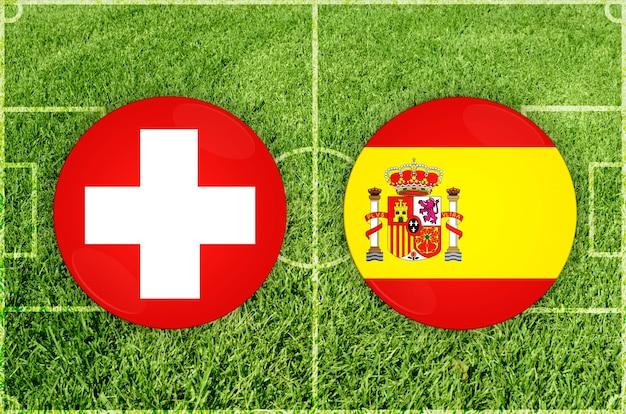 Voetbalwedstrijd zwitserland vs spanje