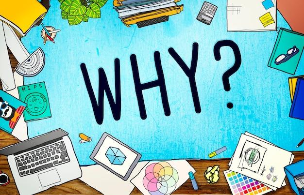 Waarom vraag reden nieuwsgierig verwar concept?