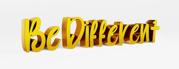 Wees anders. een kalligrafische zin en een motiverende slogan. gouden 3d-logo in de stijl van handkalligrafie op een witte uniforme achtergrond met schaduwen. 3d-rendering.