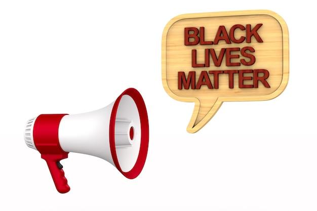 Zwarte levens zijn belangrijk bord met megafoon. 3d-weergave
