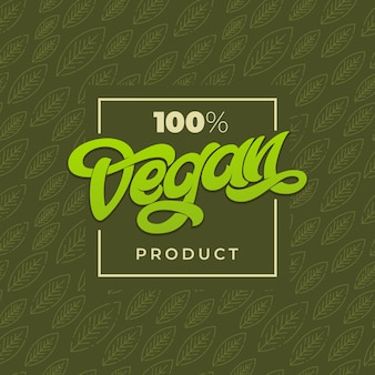 100 vegan product typografie. vegan winkelreclame. groen naadloos patroon met blad. handgeschreven letters voor restaurant, café-menu. elementen voor labels, logo's, badges, stickers of pictogrammen.