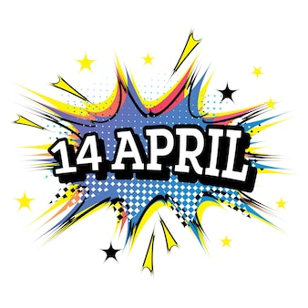 14 april striptekst in pop art-stijl.