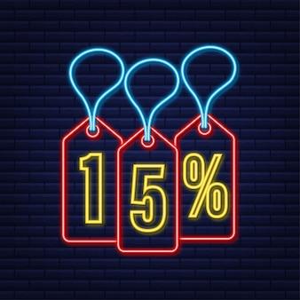 15 procent korting uitverkoop korting neon tag kortingsaanbieding prijskaartje 15 procent kortingspromotie