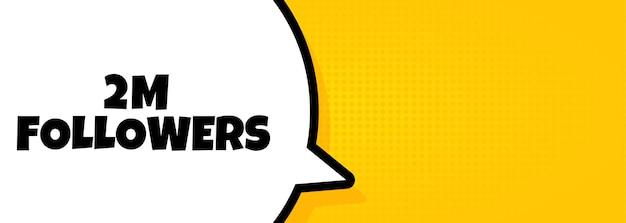 2 m volgers. tekstballonbanner met tekst van 2 miljoen volgers. luidspreker. voor zaken, marketing en reclame. vector op geïsoleerde achtergrond. eps-10.