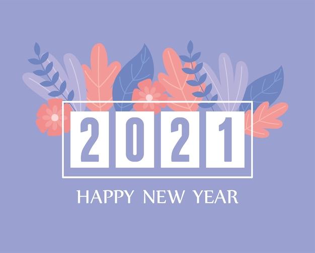 2021 gelukkig nieuwjaar, wenskaart bloemen bladeren decoratie illustratie