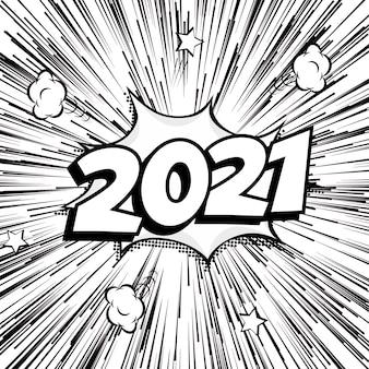 2021 ondertekenen nieuwjaar zwart-wit burst banner in komische cartoon stijl, vintage pop-art stijl