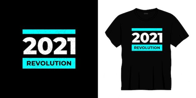 2021 revolutie typografie t-shirtontwerp