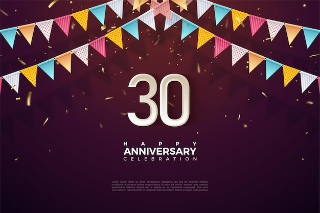 30e verjaardag achtergrond met kleurrijke vlag illustratie en cijfers net eronder