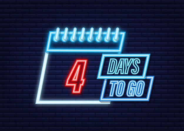 4 dagen te gaan. neon stijlicoon. vector typografisch ontwerp. vector voorraad illustratie. Premium Vector