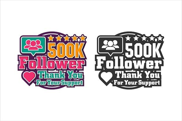 500k volger bedankt ontwerp premium logo