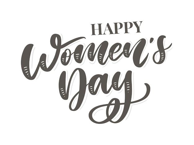 8 maart internationale vrouwendag met handgeschreven letters