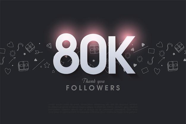 80.000 volgers met verlichte cijfers bovenaan.