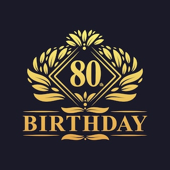 80 jaar verjaardagslogo, luxe gouden 80ste verjaardagsviering.