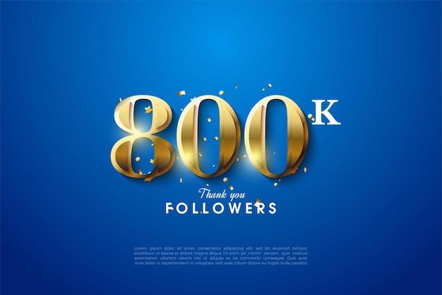 800k volgers met gouden cijfers