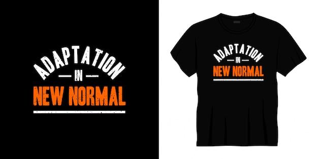 Aanpassing in nieuw normaal typografisch t-shirtontwerp.