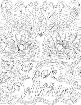 Aantrekkelijk ogen lijntekening achter de positieve letter bericht geschreven kijk binnen. mooie tekening van de achterkant van het halve gezicht van inspirerende sfeernota.