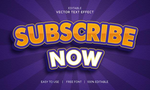 Abonneer je nu 3d-stijl teksteffect met premium vector