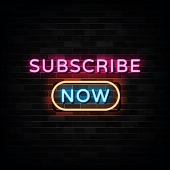 Abonneer je nu op neonreclame. ontwerpsjabloon neon stijl