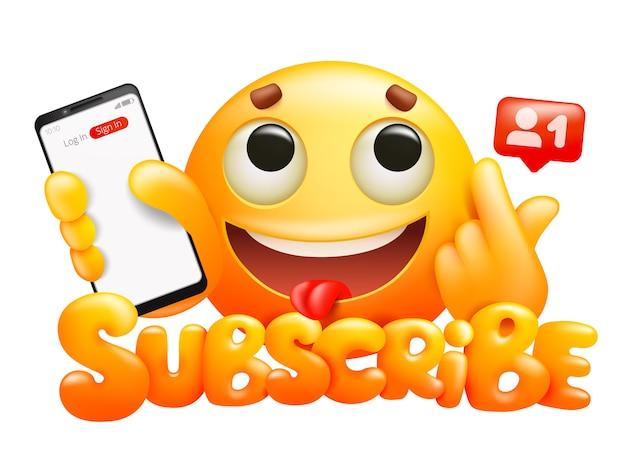 Abonneer knop met gele cartoon emoticon glimlach karakter en smartphone.