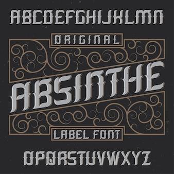 Absinthe-etiketlettertype en voorbeeldetiketontwerp met decoratie. handgemaakt lettertype, goed te gebruiken in labels in vintage-stijl.