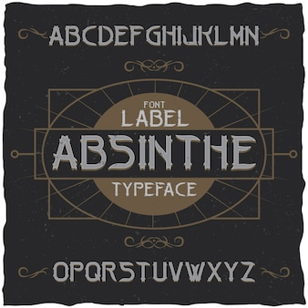 Absinthe-etiketlettertype en voorbeeldetiketontwerp met decoratie.