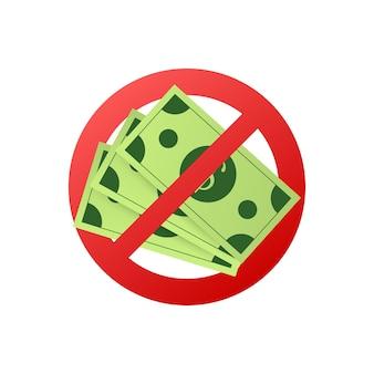 Abstracte icoon met rood geen geld voor ontwerp voor een papieren. vector illustratie.