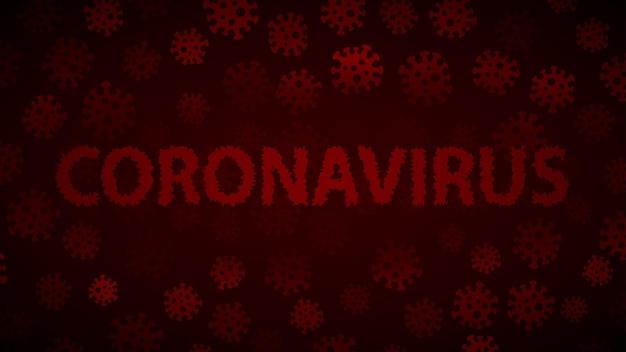 Achtergrond met virussen en inscriptie coronavirus in donkerrode kleuren. illustratie over de covid-19 pandemie.