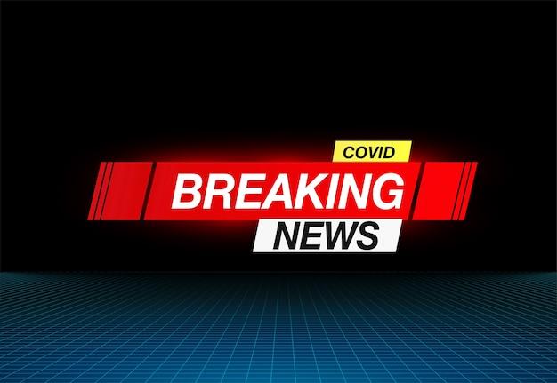 Achtergrondschermbeveiliging op breaking news covid