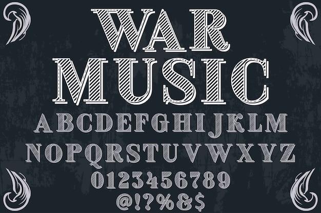 Alfabet handgemaakt etiketontwerp oorlogsmuziek