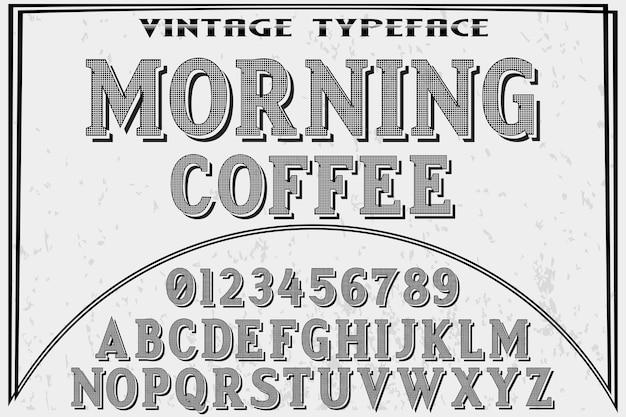 Alfabet label ontwerp koffie in de ochtend