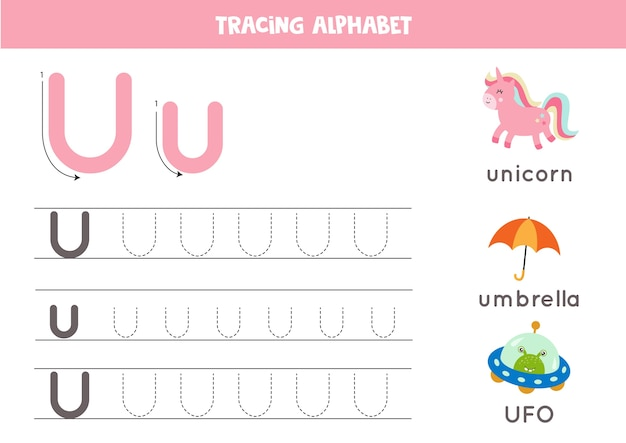 Alfabet tracering werkblad. az schrijft pagina's. letter u hoofdletters en kleine letters traceren met cartoon ufo, eenhoorn, paraplu. handschriftoefening voor kinderen. afdrukbaar werkblad.