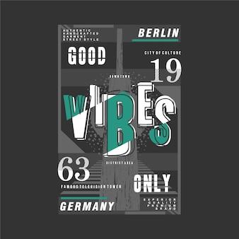 Alleen goede vibes