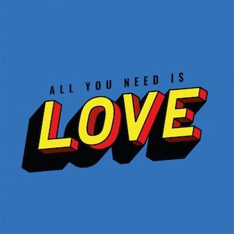 Alles wat je nodig hebt is liefdesbelettering op blauw achtergrondontwerp, typografie retro en komisch thema