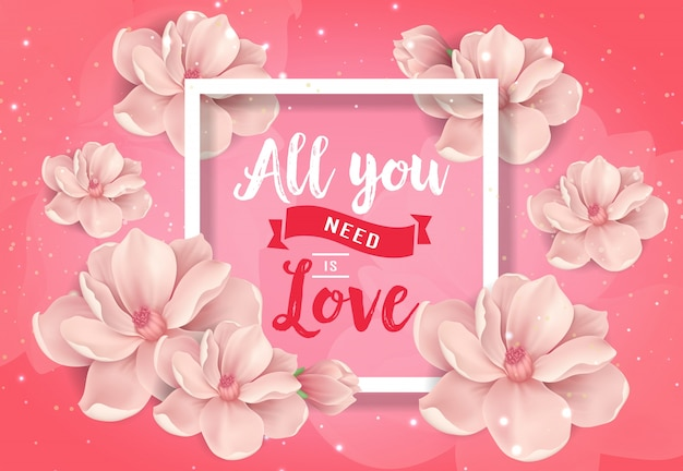 Alles wat je nodig hebt is love poster with blossoms