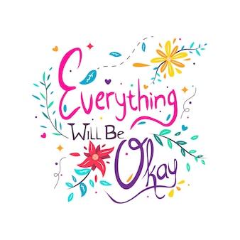 Alles zal in orde zijn positieve boodschap