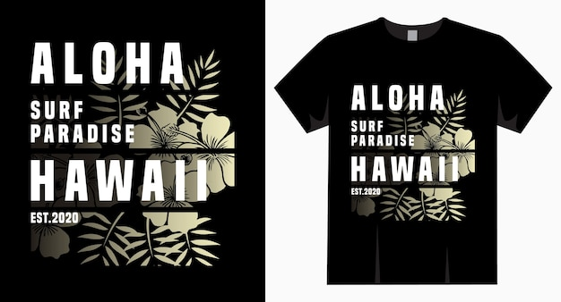 Aloha surf paradijs hawaï typografieontwerp voor t-shirt