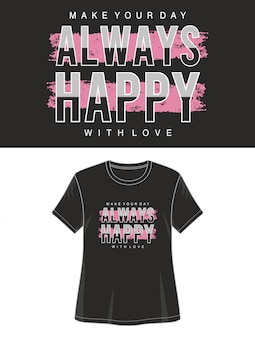 Altijd vrolijke typografie voor print t-shirt meisje
